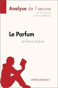 Vincent Jooris et  Florence Balthasar - Le Parfum de Patrick Süskind (Analyse de l'oeuvre) - Comprendre la littérature avec lePetitLittéraire.fr.