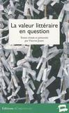 Vincent Jouve - La valeur littéraire en question.