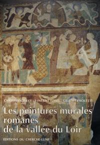 Vincent Juhel et Gilbert Paoletti - Les peintures murales romanes de la vallée du Loir.