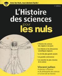 Vincent Jullien - L'histoire des sciences pour les nuls.