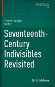 Vincent Jullien - Seventeenth-Century Indivisibles Revisited.