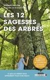 Vincent Karche - Les 12 sagesses des arbres.