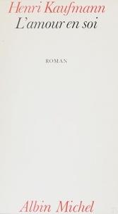 Vincent Kaufmann - L'Amour en soi.