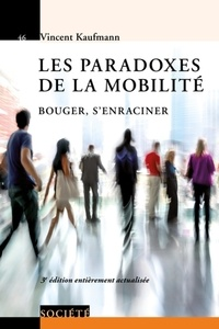 Les paradoxes de la mobilité - Bouger, senraciner.pdf