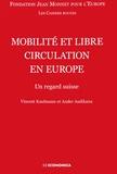 Vincent Kaufmann et Ander Audikana - Mobilité et libre circulation en Europe - Un regard suisse.