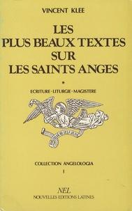 Les plus beaux textes sur les saints anges - Tome 1, Ecriture, liturgie, magistère.pdf