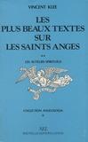 Vincent Klee - Les plus beaux textes sur les saints anges - Tome 2, Les auteurs spirituels.