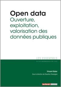 Open data - Ouverture, exploitation, valorisation des données publiques.pdf