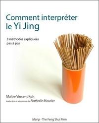 Vincent Koh - Comment interpréter le Yi Jing - 3 méthodes expliquées pas à pas.