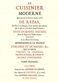 Vincent la Chapelle - Le cuisinier moderne - Tome 1.