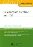 Vincent Lafargue et François Lafargue - Le concours d'entrée en IFSI.