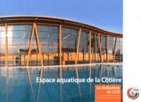 Vincent Laganier - Espace aquatique de la Côtière - Volume 1, La réalisation de LILO.