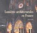Vincent Laganier - Lumières architecturales en France.