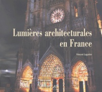 Vincent Laganier - Lumières architecturales en France.