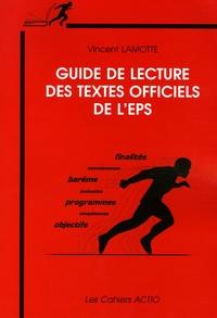 Vincent Lamotte - Guide de lecture des textes officiels de l'EPS.