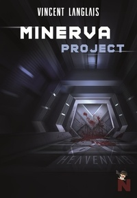 Vincent Langlais - Minerva project.