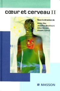 Vincent Larrue et  Collectif - Coeur et cerveau - Tome 2.
