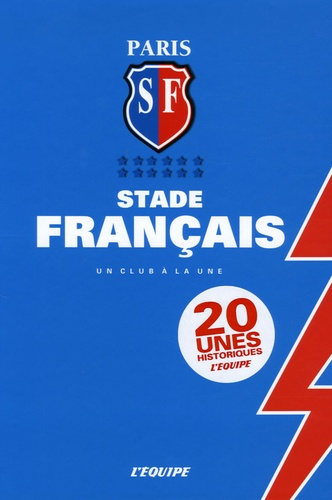 Vincent Laudet et Caroline Moncel - Paris SF Stade Français - Un club à la une.