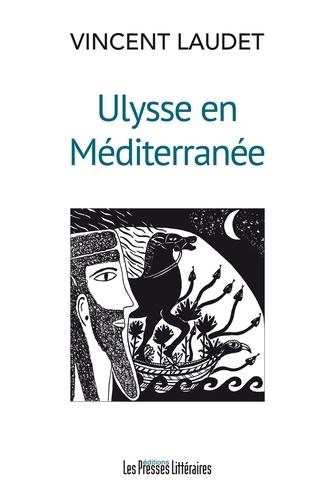 Vincent Laudet - Ulysse en Méditerranée.