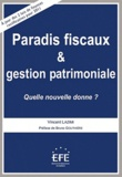 Vincent Lazimi - Paradis fiscaux et gestion patrimoniale - Quelle nouvelle donne ?.