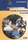 Vincent Le Calonnec et  Collectif - L'année économique et sociale.