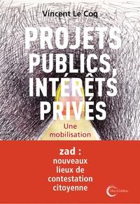 Vincent Le Coq - Projets publics, réseaux privés.