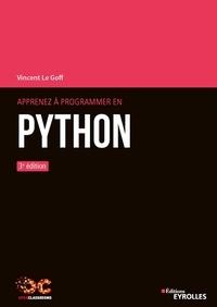 Vincent Le Goff - Apprenez à programmer en Python.