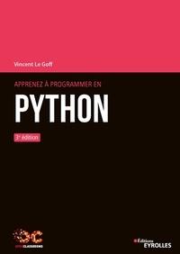 Apprenez à programmer en Python - Vincent Le Goff |