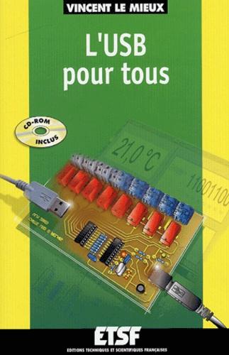 Vincent Le Mieux - L'USB pour tous. 1 Cédérom