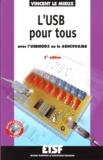 Vincent Le Mieux - L'USB pour tous - Avec l'USBMOD3 ou le 68HC908JB8.