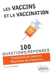 Les vaccins et la vaccination - 100 questions/réponses.pdf
