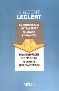La terminologie du transport allemand et français - Vincent Leclert |