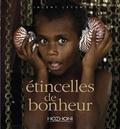 Vincent Lecomte - Etincelles de bonheur - Autour du monde.