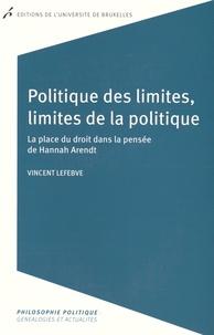 Lemememonde.fr Politique des limites, limites de la politique - La place du droit dans la pensée de Hannah Arendt Image