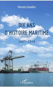 Dix ans dhistoire maritime (2007-2016).pdf