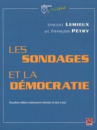 Vincent Lemieux et François Pétry - Les sondages et la démocratie.