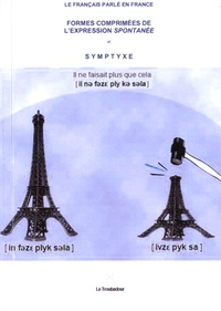 Vincent Lepalestel - Formes comprimées de l'expression spontanée et symptyxe.