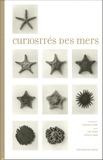 Vincent Leray et Luc Remy - Curiosités des mers.