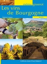 Les Vins de Bourgogne - Vincent Lesage |