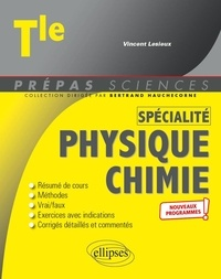 Vincent Lesieux et Lionel Vidal - Spécialité Physique-Chimie Tle.