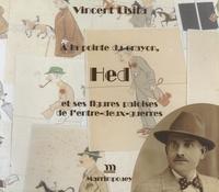 Vincent Lisita - A la pointe du crayon, Hed et ses figures paloises de l'entre-deux-guerres.