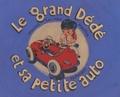 Vincent Loiseau et  Merlin - Le grand Dédé et sa petite auto.