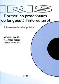 Former les professeurs de langue à linterculturel - A la rencontre des publics.pdf