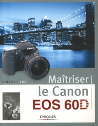Histoiresdenlire.be Maitriser le Canon EOS 60 D Image