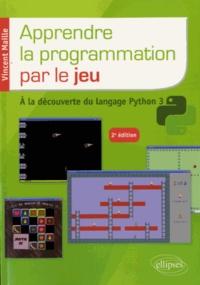 Apprendre le programmation par le jeu - A la découverte du langage Python 3.pdf