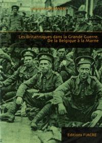 Deedr.fr Les Britanniques dans la Grande Guerre - De la Belgique à la Marne Image