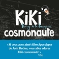 Vincent Malone - Kiki cosmonaute - Kiki King de la banquise.