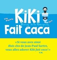 Vincent Malone et Jean-Louis Cornalba - Kiki fait caca.