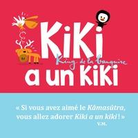 Vincent Malone - Kiki, king de la banquise  : Kiki a un kiki.