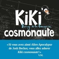 Vincent Malone - Kiki, king de la banquise  : Kiki cosmonaute.